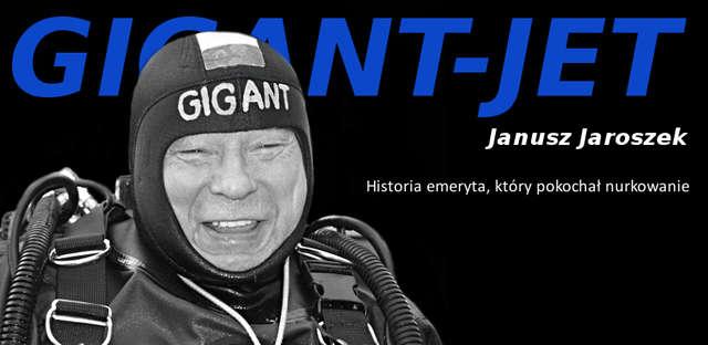 Gigant-Jet, kilka wspomnień o Januszu  - full image