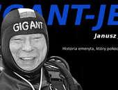 Gigant-Jet, kilka wspomnień o Januszu