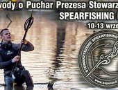 VII Zawody w Łowiectwie Podwodnym o Puchar Prezesa Stowarzyszenia Spearfishing Poland